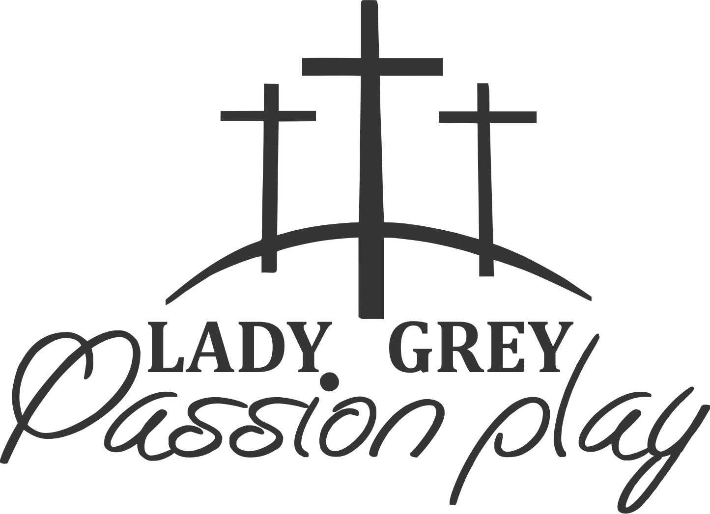Lady Grey Passion Play 10 - 12 April 2020